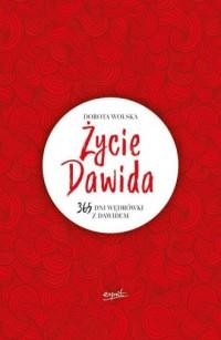 Życie Dawida. 365 dni wędrówki z Dawidem - okładka książki