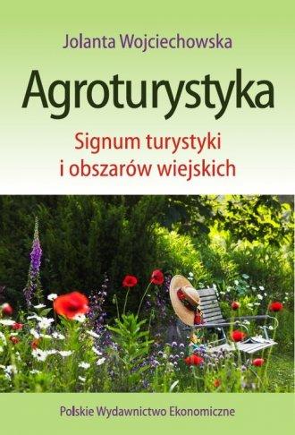 Agroturystyka. Signum turystyki - okładka książki