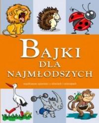Bajki dla najmłodszych - okładka książki