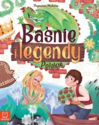Baśnie i legendy polskie - okładka książki