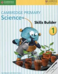 Cambridge Primary Science Skills Builder 1 - okładka podręcznika