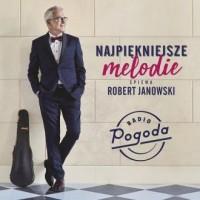 Najpiękniejsze przeboje śpiewa Robert Janowski CD - okładka płyty
