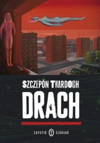 Drach. Edycyjo ślonsko - okładka książki