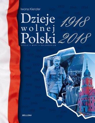 Dzieje wolnej Polski 1918-2018 - okładka książki