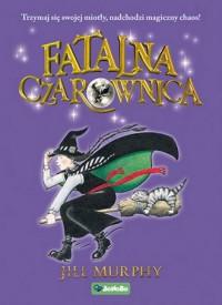 Fatalna czarownica. Tom 1 - okładka książki