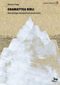 Gramatyka bieli - okładka książki