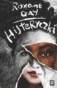 Histeryczki - okładka książki