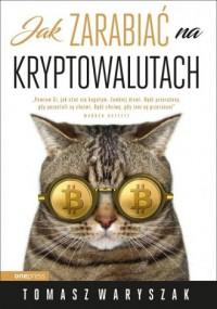 Jak zarabiać na kryptowalutach - okładka książki