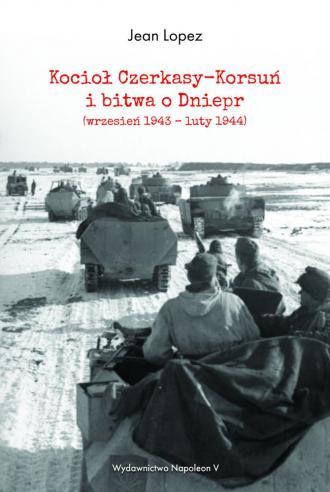Kocioł Czerkasy-Korsuń i bitwa - okładka książki