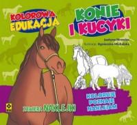 Kolorowa edukacja. Konie i kucyki - okładka książki
