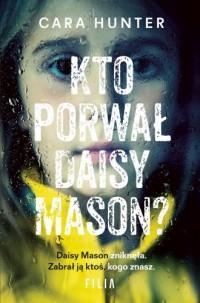Kto porwał Daisy Maison? - okładka książki