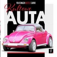 Kultowe Auta 17. Volkswagen Beetle Cabrio - okładka książki