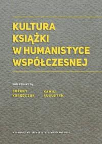 Kultura książki w humanistyce współczesnej - okładka książki