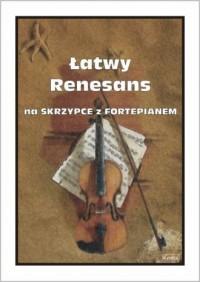 Łatwy Renesans na skrzypce z fortepianem - okładka książki