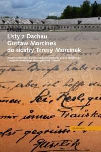 Listy z Dachau. Gustaw Morcinek do siostry Teresy Morcinek - okładka książki