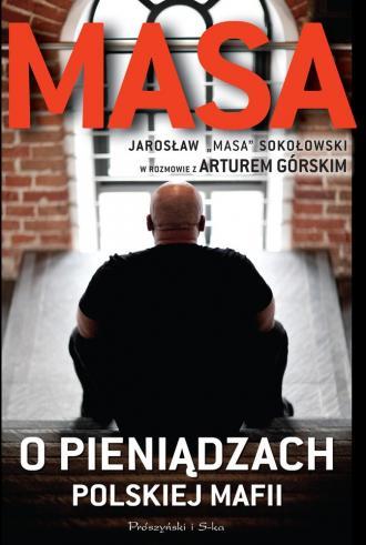 Masa o pieniądzach polskiej mafii - okładka książki