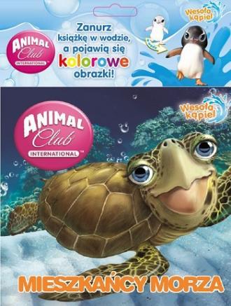 Mieszkańcy morza. Animal Club. - okładka książki