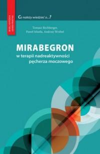 Mirabegron w terapii nadreaktywności pęcherza moczowego. Seria: Biblioteka lekarza praktyka - okładka książki