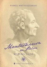 Monteskiusz w Polsce. Wczoraj i dziś - okładka książki