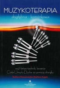 Muzykoterapia dogłębna komórkowa - okładka książki