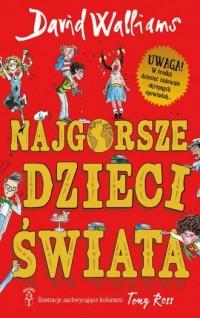 Najgorsze dzieci świata - okładka książki