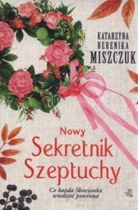 Nowy Sekretnik Szeptuchy - okładka książki