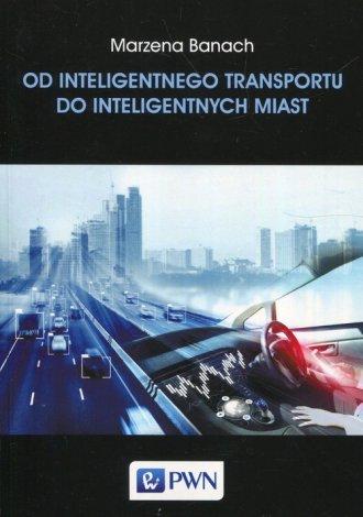 Od inteligentnego transportu do - okładka książki