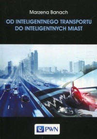 Od inteligentnego transportu do inteligentnych miast - okładka książki