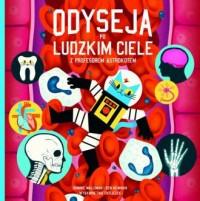 Odyseja po ludzkim ciele z profesorem Astrokotem - okładka książki