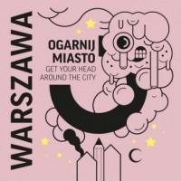 Ogarnij miasto Warszawa - okładka książki
