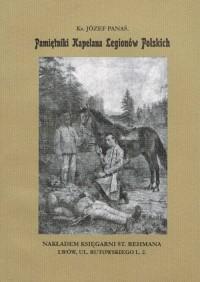 Pamiętniki Kapelana Legionów Polskich - okładka książki