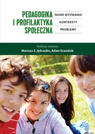 Pedagogika i profilaktyka społeczna. - okładka książki
