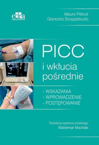 PICC i wkłucia pośrednie - okładka książki
