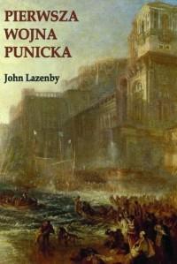 Pierwsza wojna Punicka. Historia militarna - okładka książki
