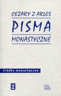 Pisma monastyczne. Seria: Źródła monastyczne 2 - okładka książki
