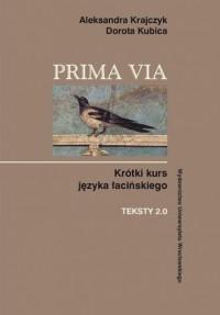 Prima Via. Krótki kurs języka łacińskiego. Teksty 2.0 - okładka podręcznika
