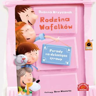 Rodzina Wafelków. Porady na dziecięce - okładka książki