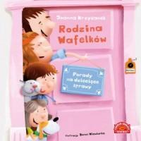 Rodzina Wafelków. Porady na dziecięce sprawy - okładka książki