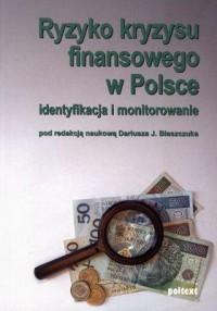 Ryzyko kryzysu finansowego w polsce - okładka książki