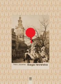 Saga lwowska - okładka książki