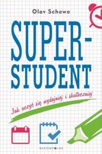 Superstudent. Jak uczyć się wydajniej i skuteczniej - okładka książki