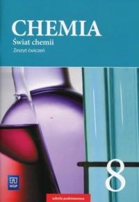 Świat chemii 8. Szkoła podstawowa. Zeszyt ćwiczeń - okładka podręcznika