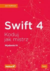 Swift 4 Koduj jak mistrz - okładka książki