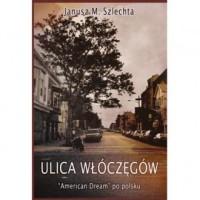 Ulica Włóczęgów. American dream po polsku - okładka książki