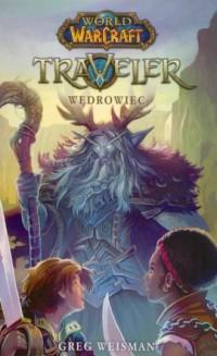 World of WarCraft Traveler. Wędrowiec - okładka książki