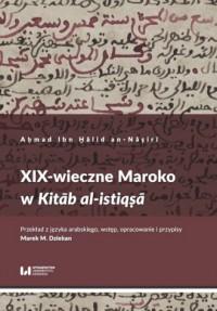 XIX-wieczne Maroko w Kitab al-istiqsa - okładka książki