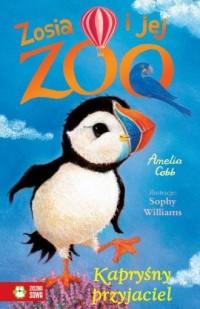 Zosia i jej zoo. Kapryśny przyjaciel - okładka książki