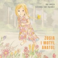 Zosia i motyl Anatol - okładka książki