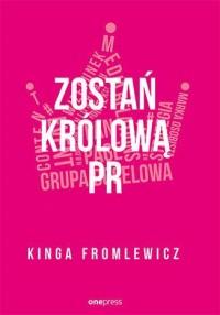 Zostań królową PR - okładka książki