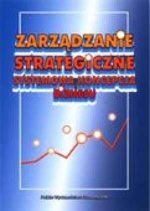 Zarz�dzanie strategiczne. Systemowa koncepcja biznesu